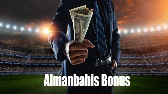 Almanbahis Bonus