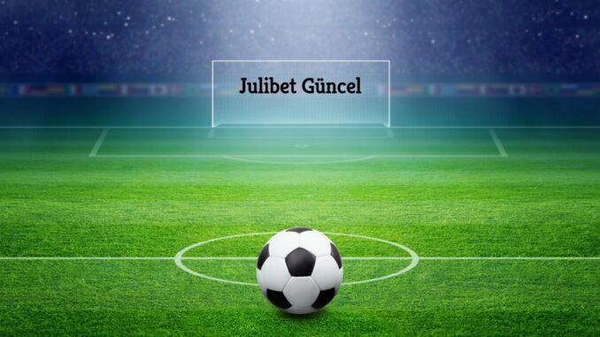 Julibet Güncel